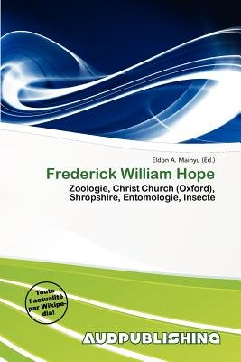 Frederick William Hope (French, Paperback): Eldon A. Mainyu
