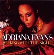 Adriana Evans - Walking With the Night (CD): Adriana Evans