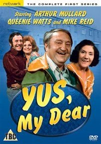 Yus, My Dear: Series 1 (DVD): Arthur Mullard, Queenie Watts, Mike Reid, Valerie Walsh, Peter Hale, Pat Ashton, Terry Duggan,...