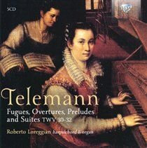 Roberto Loreggian - Telemann: Fugues, Overtures and Suites for Harpsichord, TWV30-32 (CD, Boxed set): Georg Philipp Telemann,...