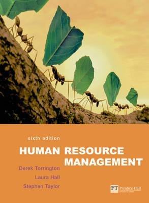 Human Resource Management (Paperback, 6th Revised edition): Laura Hall, Derek Torrington, Stephen Taylor