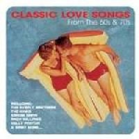 Classic Love Songs From The 60S And 70S (CD): Various Artists