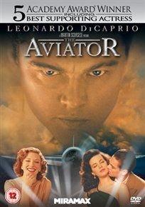 The Aviator (DVD): Leonardo DiCaprio, Cate Blanchett, Kate Beckinsale, John C. Reilly, Alec Baldwin, Alan Alda, Ian Holm, Danny...