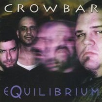 Crowbar - Equilibrium (CD): Crowbar