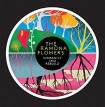 The Ramona Flowers - Dismantle and Rebuild (CD): The Ramona Flowers