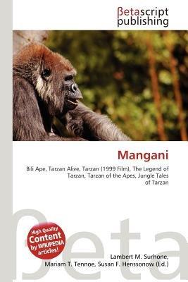 Mangani (Paperback): Lambert M. Surhone, Mariam T. Tennoe, Susan F. Henssonow