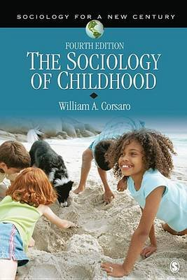 The Sociology of Childhood (Electronic book text, 4th ed.): William A Corsaro