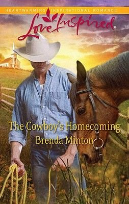 The Cowboy's Homecoming (Electronic book text): Brenda Minton
