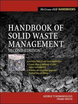 Handbook of Solid Waste Management (Hardcover, 2nd Revised edition): George Tchobanoglous, Frank Kreith