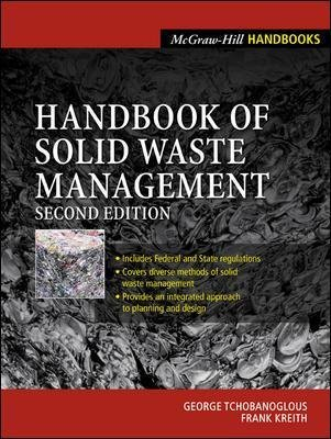 Handbook of Solid Waste Management (Hardcover, 2nd Revised edition): George Tchobanoglous, Frank Kreith
