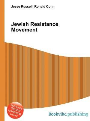 Jewish Resistance Movement (Paperback): Jesse Russell, Ronald Cohn