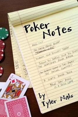 Poker Notes (Paperback): Tyler Nals, Joe Williams