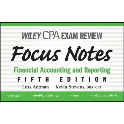Wiley CPA Examination Review Focus Notes - Financial Accounting and