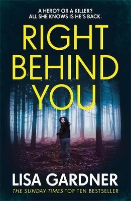 Right Behind You (Paperback): Lisa Gardner