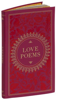 Love Poems (Barnes & Noble Collectible Classics: Pocket Edition) (Leather / fine binding): Various Authors