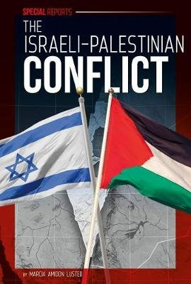 The Israeli-Palestinian Conflict (Hardcover): Marcia Amidon L usted