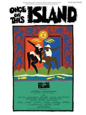 Once on This Island (Vocal Selections) - Piano/Vocal/Chords (Paperback): Lynn Ahrens, Stephen Flaherty