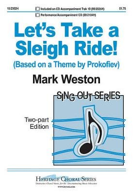 Let's Take a Sleigh Ride! - Based on a Theme by Prokofiev (Paperback): Mark Weston