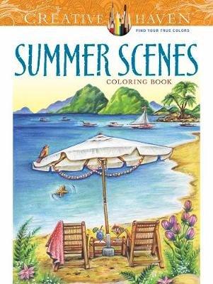 Creative Haven Summer Scenes Coloring Book (Paperback): Teresa Goodridge