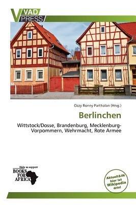 Berlinchen (German, Paperback): Ozzy Ronny Parthalan