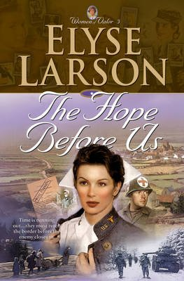 The Hope Before Us (Electronic book text): Elyse Larson