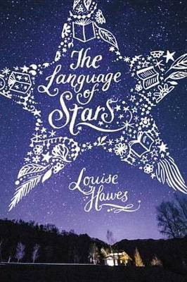 The Language of Stars (Electronic book text): Louise Hawes