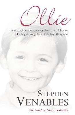 Ollie - The True Story of a Brief and Courageous Life (Electronic book text): Stephen Venables