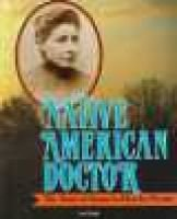 Native American Doctor - The Story of Susan Laflesche Picotte (Hardcover, Library binding): Jeri Chase Ferris