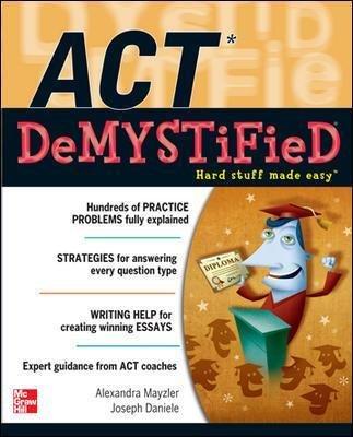 ACT DeMYSTiFieD (Paperback): Alexandra Mayzler, Joseph Daniele