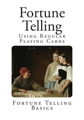 Fortune Telling - Using Regular Playing Cards (Paperback): Mohammed Ali