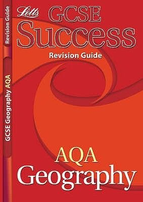 GCSE Success AQA Geography Revision Guide (Staple bound):
