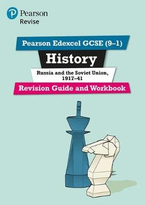 Pearson Edexcel GCSE (9-1) History Russia and the Soviet Union, 1917-41 Revision Guide and Workbook - Catch-up and revise...