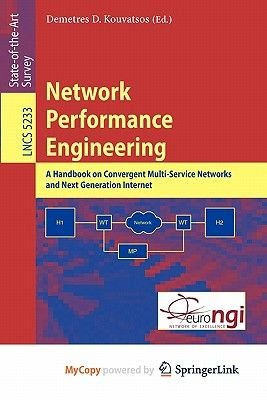 Network Performance Engineering (Paperback): Demetres D. Kouvatsos