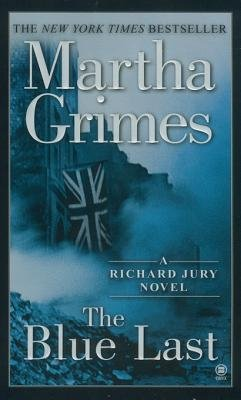 The Blue Last (Electronic book text): Martha Grimes