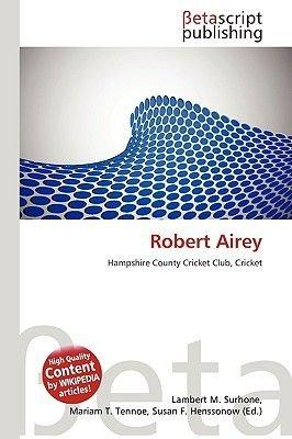 Robert Airey (Paperback): Lambert M. Surhone, Miriam T. Timpledon, Susan F. Marseken