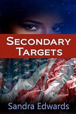 Secondary Targets (Paperback): Sandra Edwards