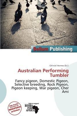 Australian Performing Tumbler (Paperback): Othniel Hermes
