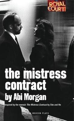 The Mistress Contract (Paperback, New): Abi Morgan