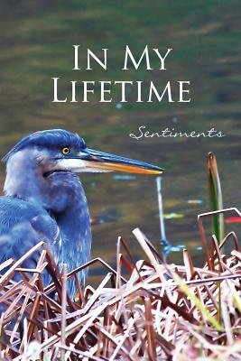 In My Lifetime - Sentiments (Paperback): Eber &. Wein