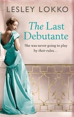 The Last Debutante (Hardcover): Lesley Lokko