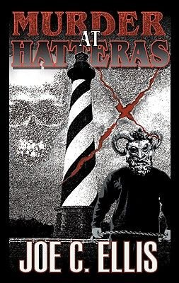 Murder at Hatteras (Paperback): Joe C. Ellis