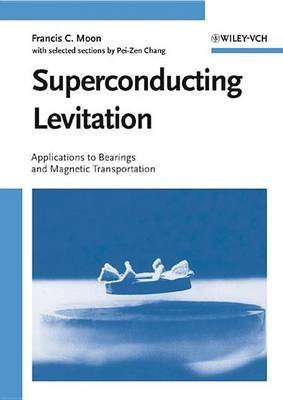 Superconducting Levitation - Applications to Bearings and Magnetic Transportation (Electronic book text, 1st edition): Francis...
