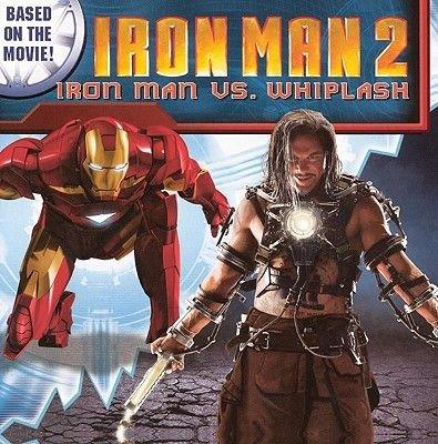 Iron Man 2: Iron Man vs. Whiplash (Hardcover, Turtleback Scho): Scott Hepburn