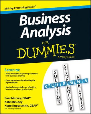 Business Analysis For Dummies (Electronic book text, 1st edition): Kupe Kupersmith