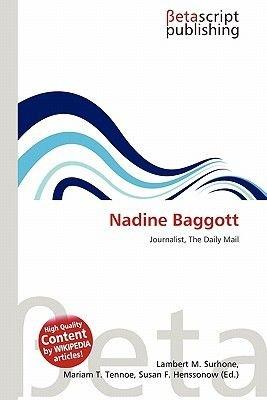 Nadine Baggott (Paperback): Lambert M. Surhone, Mariam T. Tennoe, Susan F. Henssonow