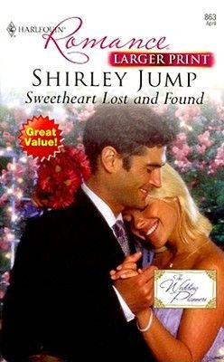 Sweetheart Lost and Found (Large print, Paperback, large type edition): Shirley Jump