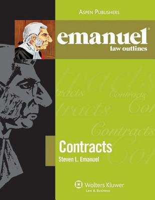 Emanuel Law Outlines - Contracts (Electronic book text, 9th): Steven L Emanuel