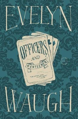 Officers and Gentlemen (Electronic book text): Evelyn Waugh