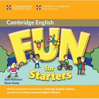 Fun for Starters Audio CD (CD, 2nd Revised edition): Anne Robinson, Karen Saxby