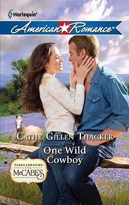 One Wild Cowboy (Electronic book text): Cathy Gillen Thacker